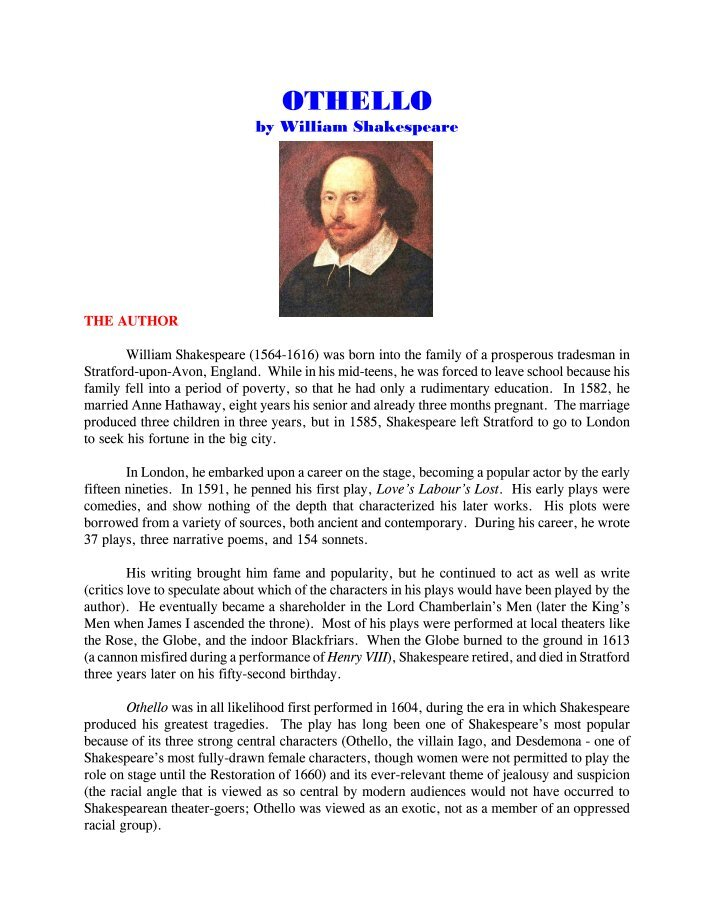 an analysis of the character of othello in othello by william shakespeare Character analysis in othello othello : othello is a revered general in the venetian army he is of moorish descent, and thus represents one of the few african characters to appear in shakespeare.