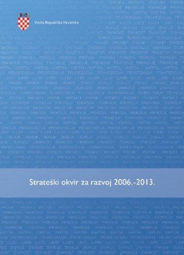Strateški okvir za razvoj 2006. - Ministarstvo regionalnoga razvoja i ...