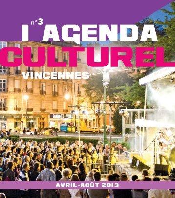 Agenda culturel de Vincennes, avril-août 2013 (pdf - 6,56 Mo)