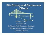 Pile Driving and Barotrauma Effects - AASHTO - Subcommittee on ...