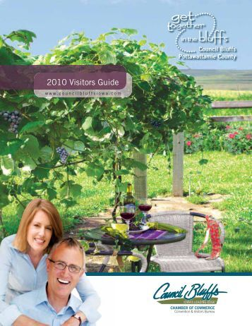 2010 Visitors Guide - Council Bluffs Area Chamber of Commerce