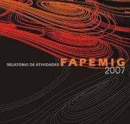 Relatório de Atividades do ano de 2007 - Fapemig