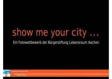 Ein Fotowettbewerb der Bürgerstiftung Lebensraum Aachen