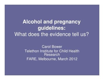 Alcohol and pregnancy guidelines: What does the evidence ... - FARE