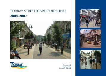 TORBAY STREETSCAPE GUIDELINES 2004-2007 - Torbay Council