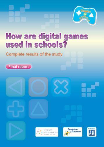 Full report (180 page PDF) - Games in Schools - European Schoolnet