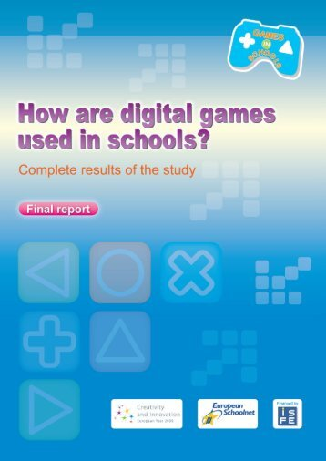 Full report (180 page PDF) - Games in Schools - European Schoolnet
