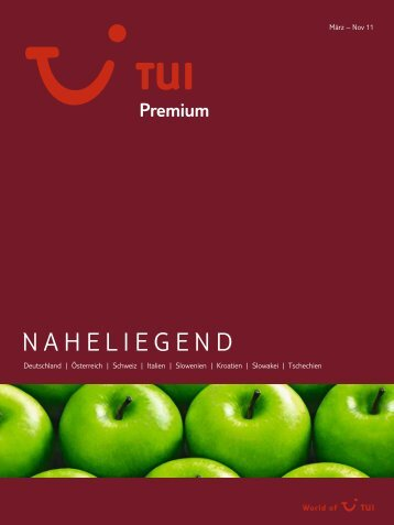 TUI - Premium: Naheliegend - Sommer 2011 - No Limit Holidays