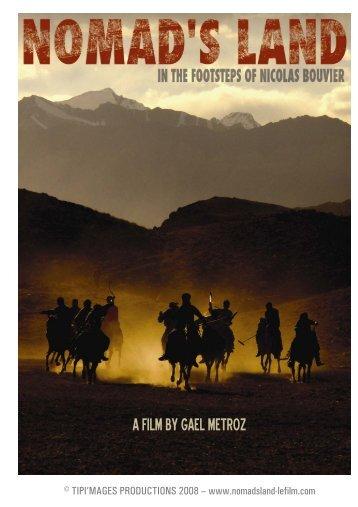 A FILM BY GAEL METROZ - NOMAD'S LAND sur les traces de ...