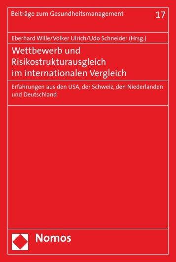Wettbewerb und Risikostrukturausgleich im internationalen - Nomos