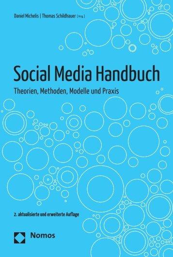 Social Media Handbuch Theorien, Methoden, Modelle und - Nomos