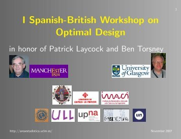 I Spanish-British Workshop on Optimal Design