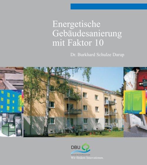 Energetische Gebäudesanierung mit Faktor 10