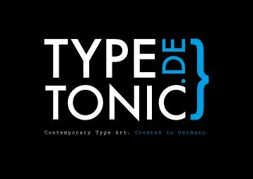 Contemporary Type Art. Created in Germany. - TypeTonic