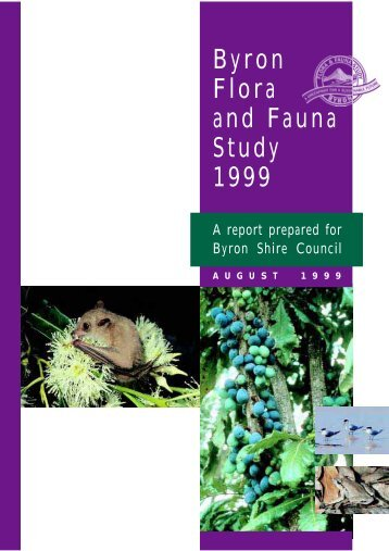 Byron Flora and Fauna Study 1999 - Byron Shire Council