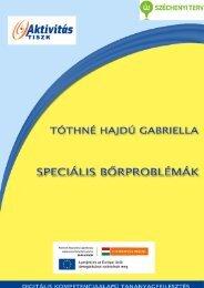 Speciális bőrproblémák (.pdf) (Tóthné Hajdú Gabriela)