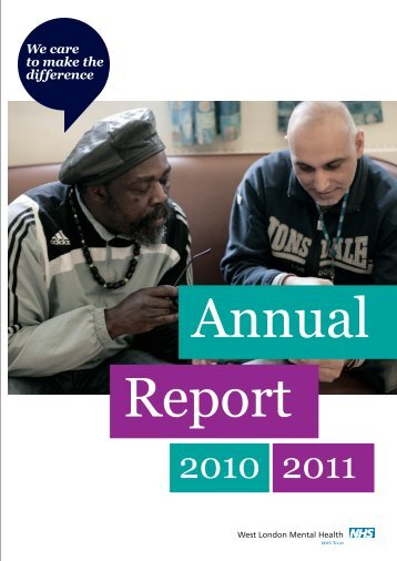 Annual Report 2010-11 - West London Mental Health NHS Trust