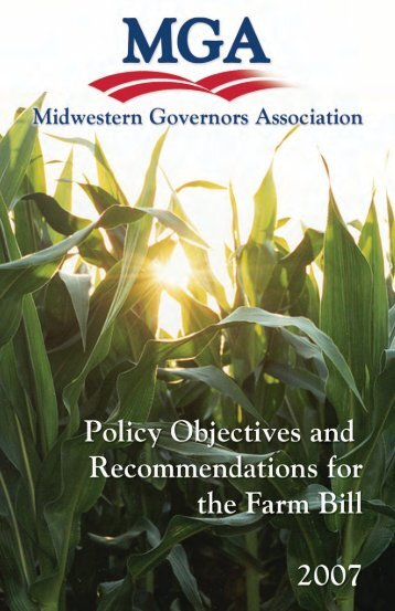 Policy Objectives for the 2007 Farm Bill - Midwestern Governors ...