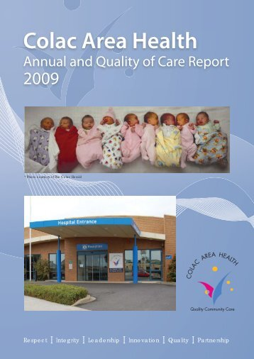 Colac Area Health Annual and Quality of Care Report 2009