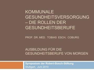 Kommunale Gesundheitsversorgung - Robert Bosch Stiftung