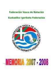 Memoria Deportiva 2007-2008 - Federación Vasca de Natación.