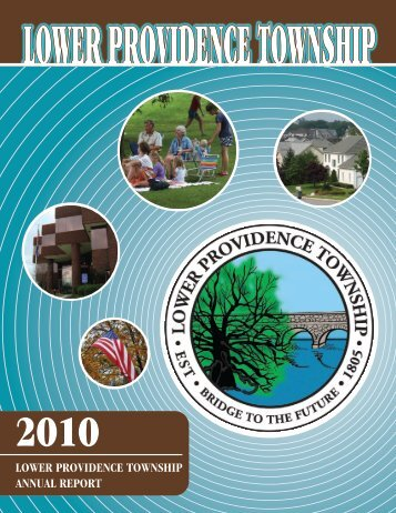LOWER PROVIDENCE TOWNSHIP ANNUAL REPORT