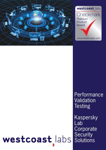 Performance Validation Testing Kaspersky Lab ... - West Coast Labs