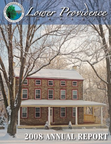 Township Annual Report - 2008 - Lower Providence Township