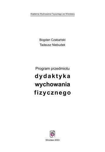 dydaktyka wychowania fizycznego - Akademia Wychowania ...