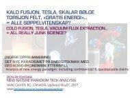 Kald Fusjon, Tesla, Skalar Bølge, Torsjon Felt, «Gratis Energi»…  = Alle Søppelvitenskap? (Norsk Oppsummering) / Cold Fusion, Tesla, Free Energy = Pseudo Science?