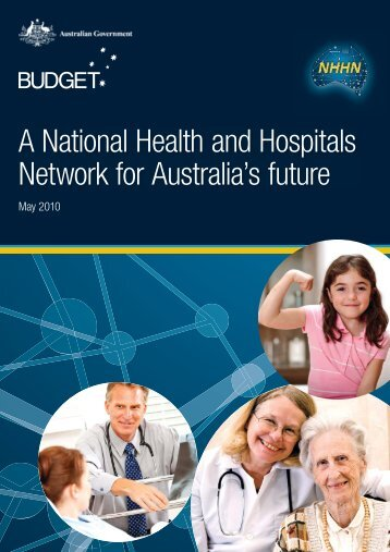 A National Health and Hospitals Network for Australia's ... - Budget