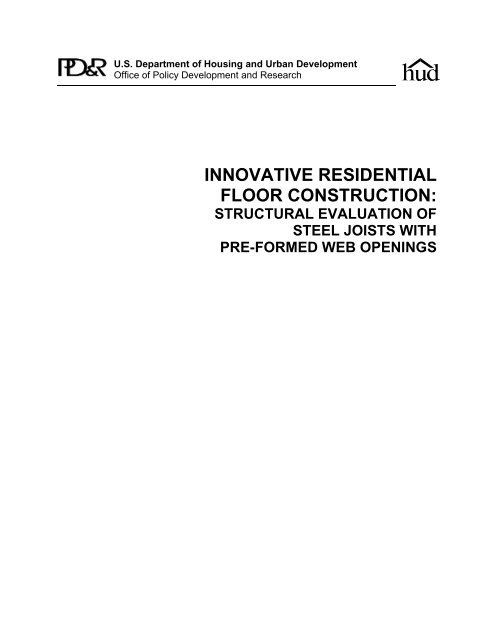 Structural Evaluation Of Steel Joists With Pre Formed Web Openings