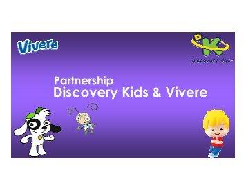 Discovery Kids & Vivere - LAMAC