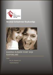Kadına İlişkin Yurtdışı Raporları - Strateji Geliştirme Başkanlığı