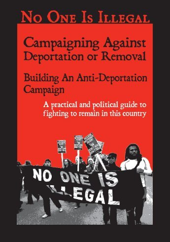 Campaigning Against Deportation or Removal - No One Is Illegal