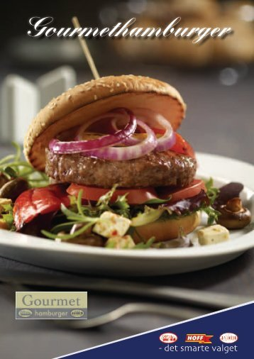 Gourmethamburger - Norsk Storhusholdning