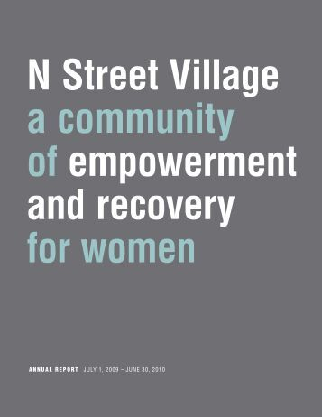 ANNUAL REPORT JULY 1, 2009 – JUNE 30, 2010 - N Street Village