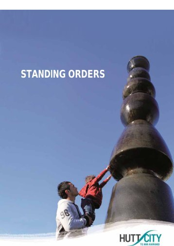 Standing orders.pdf - Hutt City Council