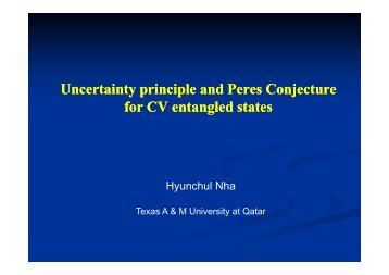Uncertainty principle and Peres Conjecture for CV entangled states