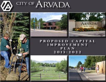 Proposed Capital Improvement Plan 2013-2022 - Arvada