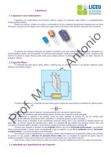 Capacitores 1. Capacitores ou Condensadores 2 ... - liceu.net
