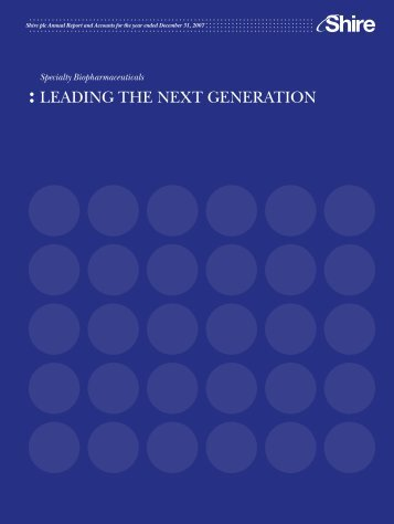 : LEADING THE NEXT GENERATION - Shire
