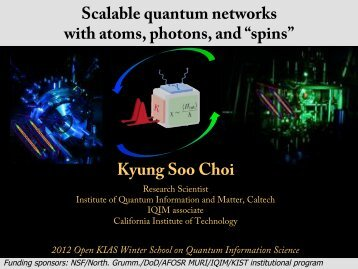 "Scalable quantum networks with atoms, photons, and ""spins ... - KIAS"