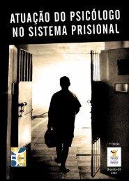 Atuação do psicólogo no sistema prisional - Conselho Federal de ...
