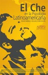 EL_CHE_EN_LA_PSICOLOGIA_LATINOAMERICANA_ALFEPSI_EDITORIAL_VERSION_DIGITAL