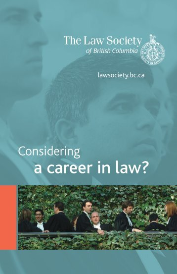 Considering a career in law? - The Law Society of British Columbia