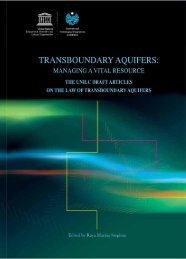 Transboundary aquifers: managing a vital ... - unesdoc - Unesco