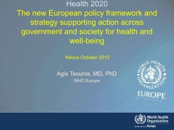 Health 2020 The new European policy framework and strategy ...