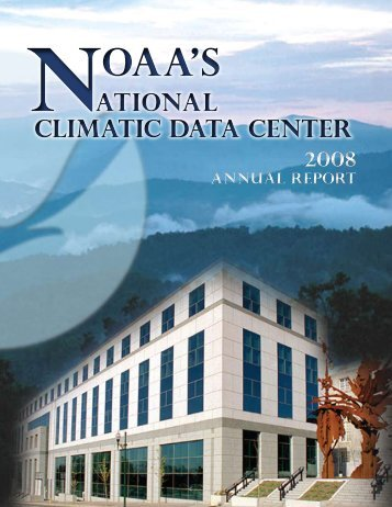 NOAA's NOAA's - National Climatic Data Center - NOAA