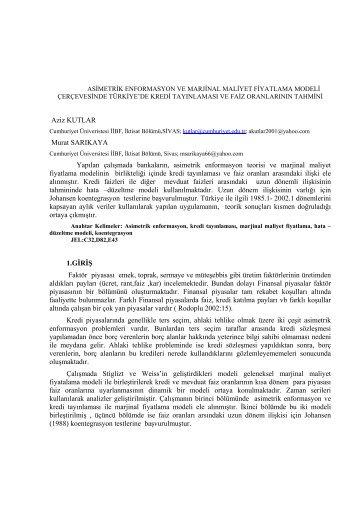 Aziz KUTLAR Murat SARIKAYA Yapılan çalışmada bankaların ...